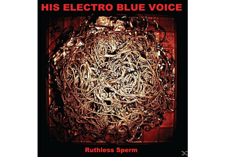 His Electro Blue Voice - Ruthless Sperm - (Vinyl)