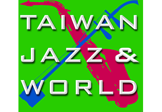 VARIOUS - Taiwan-Jazz & World - (CD)