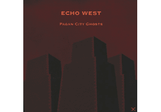 Echo West - Pagan City Ghosts - (CD)