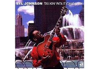 Syl Johnson - Talkin' Bout Chicago - (CD)