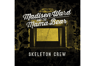 Madison Ward And The Mama Bear - Skeleton Crew - (CD)
