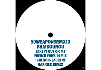 Bambounou - Take It Out On Me/Ignition-Remixes [Vinyl]