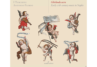 VARIOUS, I TURCHINI/FLORI, ANTONIO - Ghirlanda Sacra-Early 17th Cent.Music In Naples [CD]