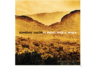 Someday Jacob - It Might Take A While - (CD)