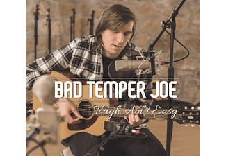 Bad Temper Joe - Tough Ain't Easy [CD]