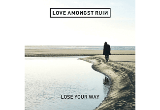 Love Amongst Ruin Lose Your Way CD
