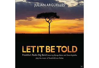 Julian Arguelles - Let It Be Told [CD]