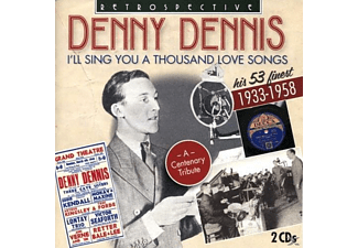 Denny Dennis - I'll Sing You A Thousand Love Son - (CD)