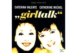 Valente, Caterina / Michel, Catherine - Girltalk - (CD)