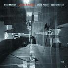 Motian, Paul Trio/Moran, Jason/Potter, Chris - Lost In A Dream (CD) jetztbilligerkaufen