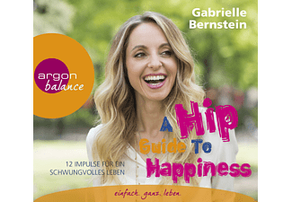 A Hip Guide to Happiness - 3 CD - Hörbuch