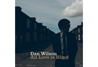 Dan Wilson - All Love Is Blind - (CD)