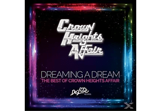 Crown Heights Affair - Dreaming A Dream: The Best Of Crown Heights Affair - (CD)