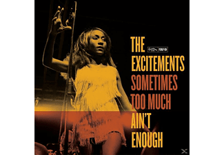 The Excitements - Sometimes Too Much Ain't Enough - (Vinyl)