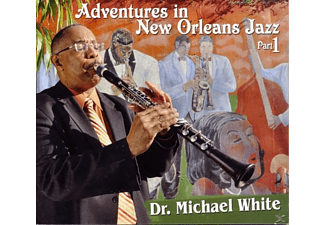 Michael Dr White, Dr.Michael White - Adventures In New Orleans Jazz Part - (CD)