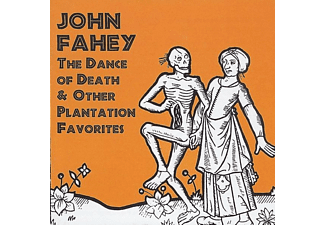 John Fahey - The Dance Of Death & Other Plantation Favorites - (CD)