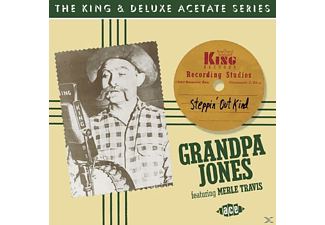 Grandpa Jones - Steppin' Out Kind: The King & Deluxe Acetate Serie - (CD)