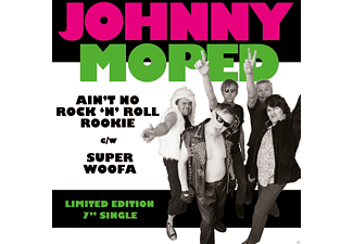 Johnny Moped - Ain't No Rock N Roll Rookie / Super Woofa - (Vinyl)