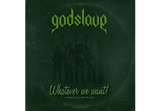 Godslave - Whatever We Want-A Tribute To Status Quo - (CD)