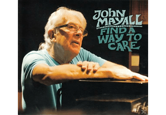 John Mayall - Find A Way To Care - (CD)