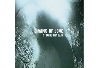 Chains Of Love - Strange Grey Days [CD]