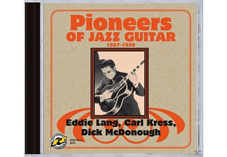 LANG, EDDIE, CARL KRESS, DICK MCDON, Lang,Eddie,Carl Kress,Dick McDonough - Pioneers Of Jazz Guitar 1927-1939 - (CD)
