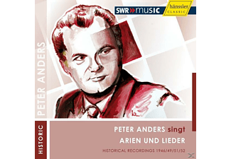 Peter Anders - Peter Anders Sings Arias Und Lieder - (CD)