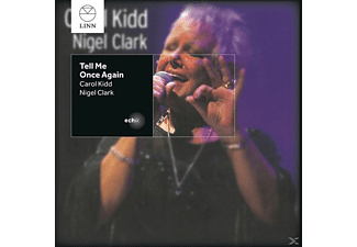 Kidd, Carol / Clark, Nigel - Tell Me Once Again - (CD)