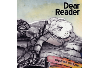 Dear Reader - Replace Why With Funny - (Vinyl)