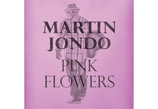 Martin Jondo - Pink Flowers - (CD)