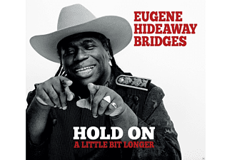 Eugene Hideaway Bridges - Hold On A Little Bit Longer [CD]