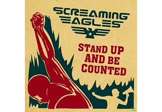 Screaming Eagles - STAND UP & BE COUNTED - (CD)