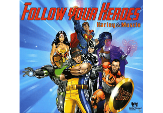 Harley & Muscle - Follow Your Heroes [CD]