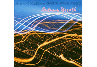 Lenny Mac Dowell/Christoph Spendel Project - Autumn Breath - (CD)