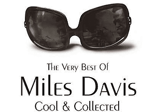 Miles Davis - Cool & Collected - The Very Best of Miles Davis (CD)