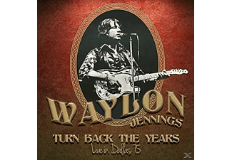 Waylon Jennings - Turn Back The Years - Live In Dallas 75 (Remastered) [CD]