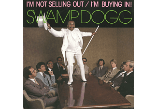 Swamp Dogg - Im Not Selling Out/Im Buying In! - (CD)