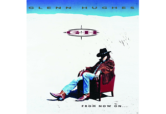 Glenn Hughes - From Now On... - (CD)