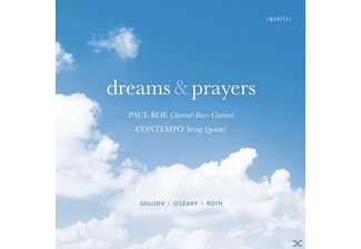 Contempo String Quartet Paul Roe (clr) - Dreams And Prayers - (CD)