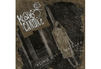 Kissing Candice - Blind Until We Burn [CD]