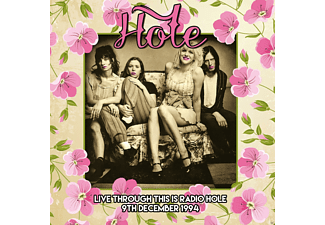 Hole - Live Through This Is Radio Hole 9th December 1994 - (CD)