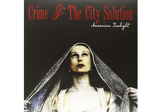 Crime & The City Solution - American Twilight - (Vinyl)