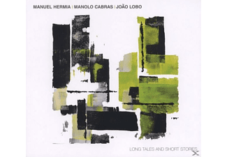 HERMIA,MANUEL/CABRAS,MANOLO/LOBO,JOAO - Long Tales And Short Stories - (CD)