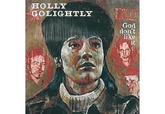Holly Golightly - God Don't Like It - (CD)