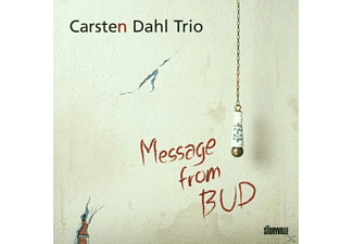 Carsten Trio Dahl - Message From Bud - (CD)