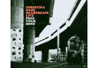 Christina Dahl - Heartbeats Live-Free Your Mind - (CD)