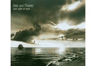 Bee  Flower, Bee And Flower - Last Sight Of Land [CD]