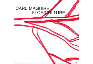 Carl Maguire - Floriculture - (CD)