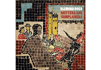 Diamond Dogs - Quitters And Complainers - (CD)