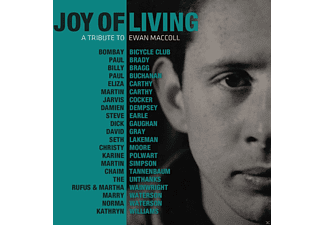 Ewan Maccoll, VARIOUS - Joy Of Living:A Tribute To Ewan Maccoll - (CD)